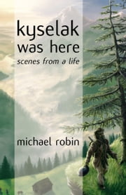 Kyselak was Here ebook by Michael Robin