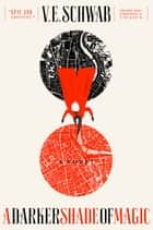 A Darker Shade of Magic ebook by V. E. Schwab
