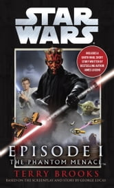 The Phantom Menace: Star Wars: Episode I ebook by Terry Brooks