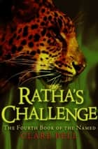 Ratha's Challenge ebook by Clare Bell
