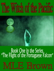 The Witch of the Pacific ebook by MLE Brown