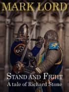 Stand and Fight ebook by Mark Lord