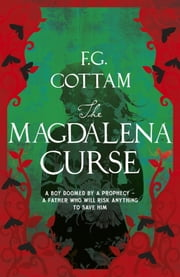The Magdalena Curse ebook by F.G. Cottam