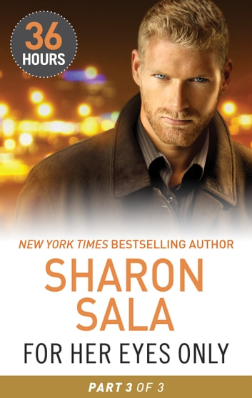 For Her Eyes Only Part 3 ebook by Sharon Sala