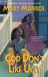 God Don't Like Ugly ebook by Mary Monroe