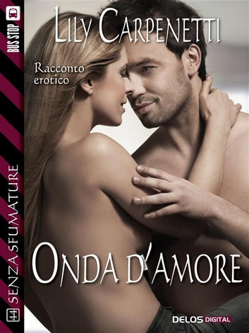 Onda d'amore ebook by Lily Carpenetti