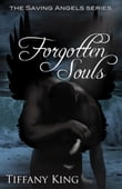 Forgotten Souls (The Saving Angels book 2)