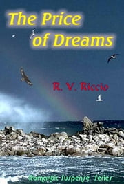 The Price Of Dreams ebook by R. Vincent Riccio