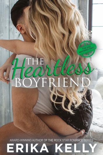 The Heartless Boyfriend ebook by Erika Kelly