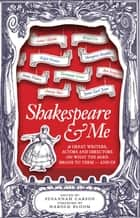 Shakespeare and Me ebook by Susannah Carson