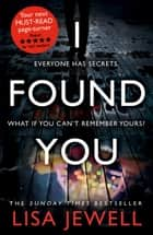 I Found You ebook by Lisa Jewell
