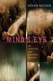 Mind's Eye - An Inspector Van Vetteren Mystery (1) ebook by Hakan Nesser