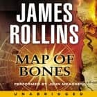 Map of Bones - A Sigma Force Novel audiobook by James Rollins, John Meagher