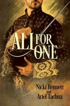 All for One ebook by Nicki Bennett, Ariel Tachna