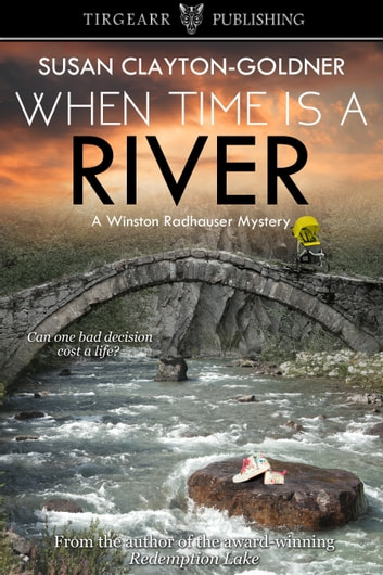 When Time Is a River ebook by Susan Clayton-Goldner