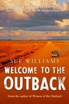 Welcome to the Outback ebook by