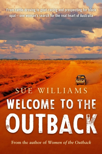 Welcome to the Outback ebook by Sue Williams