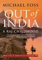 Out of India ebook by Michael Foss