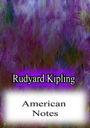 American Notes ebook by Rudyard Kipling