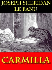 CARMILLA: A Classic Horror Novel ebook by Joseph Sheridan Le Fanu