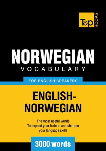 Norwegian vocabulary for English speakers - 3000 words ebook by Andrey Taranov