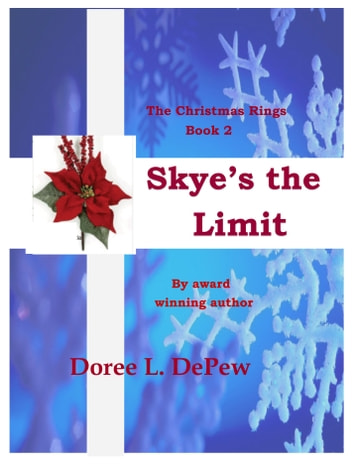 Skye's the Limit ebook by Doree L DePew