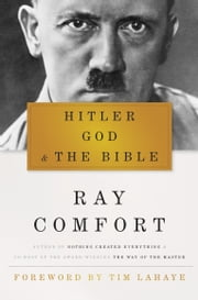 Hitler, God, and the Bible ebook by Ray Comfort, Tim LaHaye