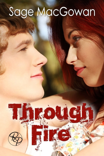 Through Fire ebook by Sage McGowan
