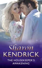 The Housekeeper's Awakening (Mills & Boon Modern) (At His Service, Book 7) ebook by Sharon Kendrick