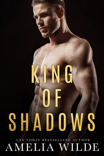 King of Shadows ebook by Amelia Wilde