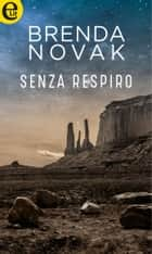 Senza respiro (eLit) ebook by Brenda Novak