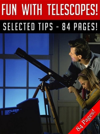 Fun With Telescopes! eBook by Jeannine Hill