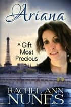 A Gift Most Precious ebook by