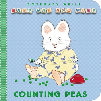 Counting Peas eBook by Rosemary Wells