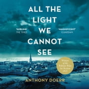 All The Light We Cannot See audiobook by Anthony Doerr