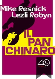 Il panchinaro ebook by Mike Resnick,Lezli Robyn