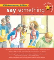 Say Something - 10th Anniversary Edition ebook by Peggy Moss,Lea Lyon