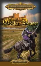 The Golden Dagger ebook by Ed Dunlop
