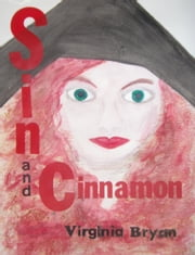 Sin and Cinnamon ebook by Virginia Bryan