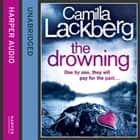 The Drowning (Patrik Hedstrom and Erica Falck, Book 6) livre audio by Camilla Lackberg
