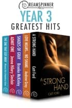 Dreamspinner Press Year Three Greatest Hits ebook by Jenna Hilary Sinclair, Madeleine Urban, Brooke McKinley,...