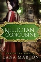 Reluctant Concubine ebook by Dana Marton