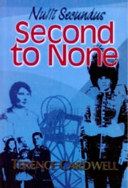 Nulli Secundus: Second to None ebook by Terence Cardwell