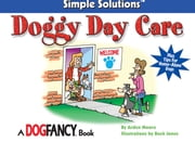 Doggy Day Care ebook by Arden Moore,Buck Jones