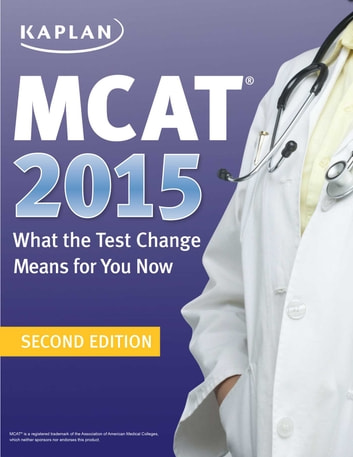 Mcat 2015 what the test change means for you now ebook by kaplan mcat 2015 what the test change means for you now ebook by kaplan fandeluxe Image collections