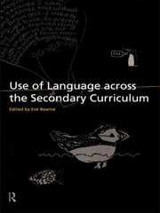 Use of Language Across the Secondary Curriculum ebook by Eve Bearne