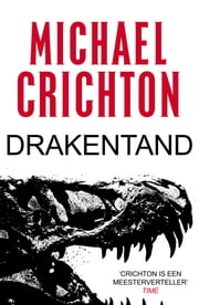 Drakentand ebook by Michael Crichton