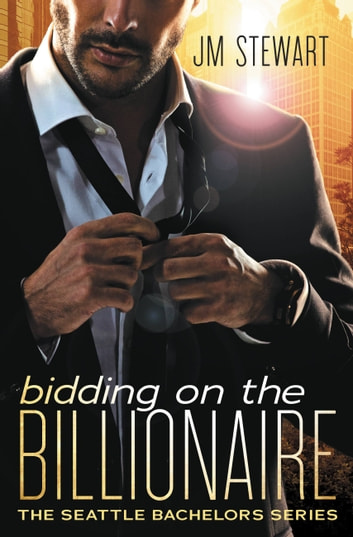 Bidding on the Billionaire ebook by JM Stewart
