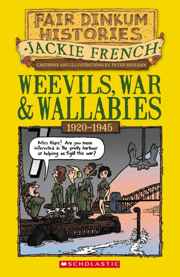 Weevils War And Wallabies Ebook By Jackie French 9781921990786