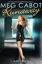 Airhead Book 3: Runaway ebook by Meg Cabot
